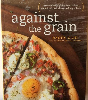 Against the Grain  By Nancy Cain