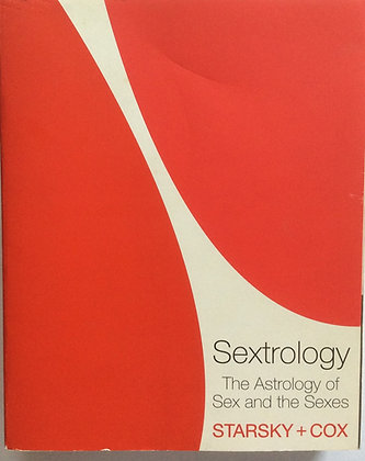 Sextrology;The Astrology of Sex and the Sexes  by Starsky & Cox
