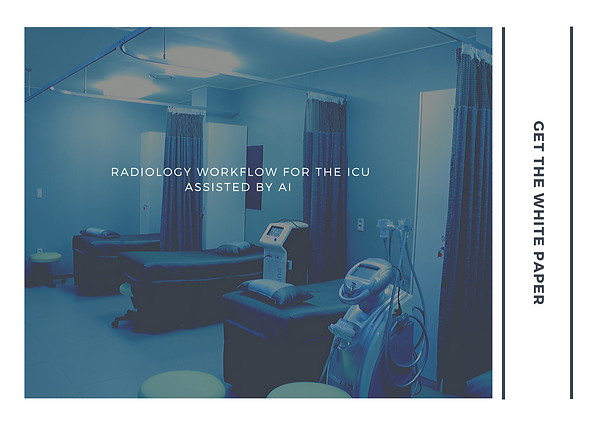 radiology workflow for the icu assisted