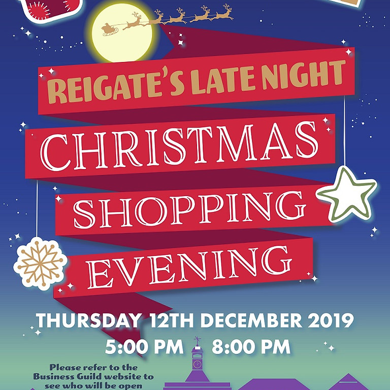 Reigate's Late Night Christmas Shopping Evening