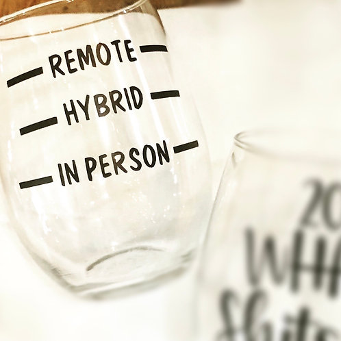 Remote Learning Stemless Glass