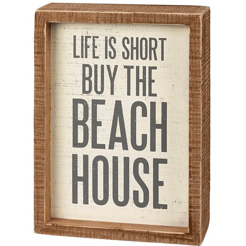 Wood Sign - Life Is Short