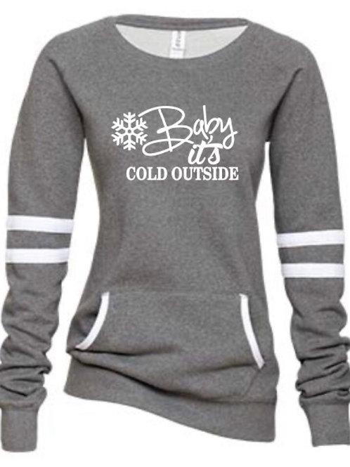 Graphic Varsity Sweatshirt Baby it's Cold