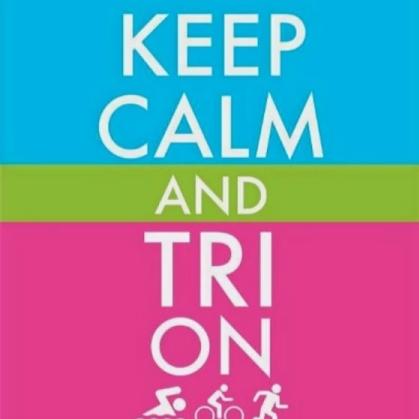 #swimbikerun keep calm tri on motivational mantra
