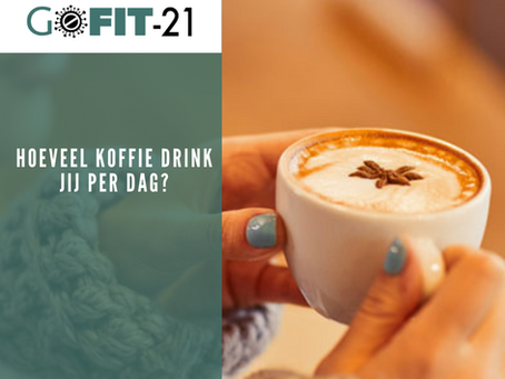 GOFIT-21   Hoeveel koffie drink jij per dag?