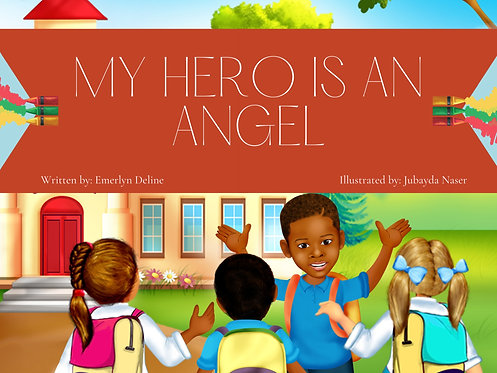 My Hero Is An Angel  (Pre-Order)