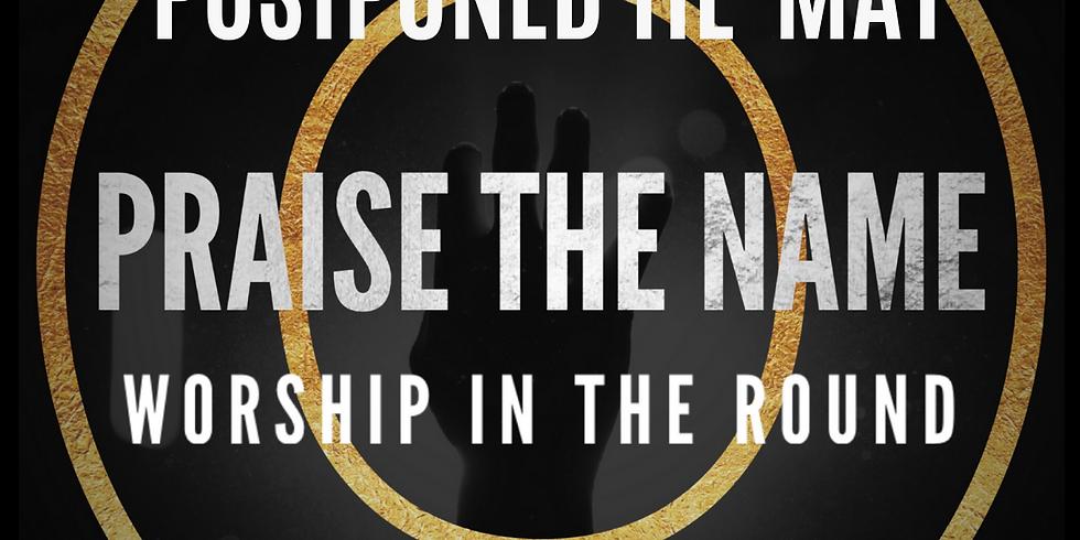 O Praise The Name: A Family Worship Experience