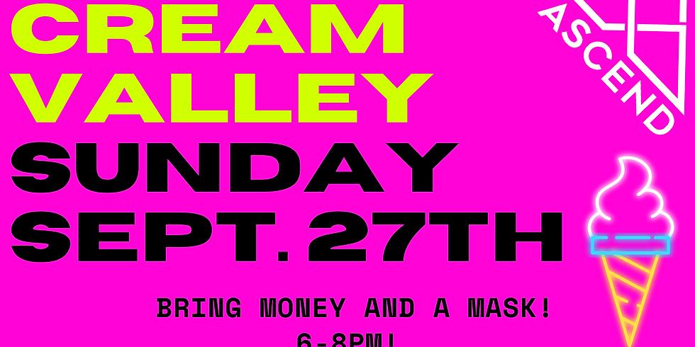 ASCEND: Cream Valley