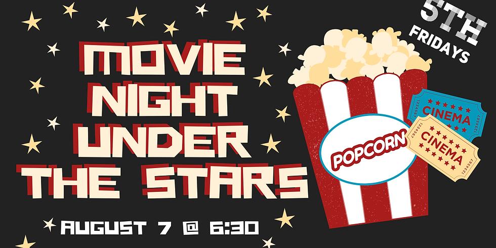 5th Fridays: Movie Night Under The Stars