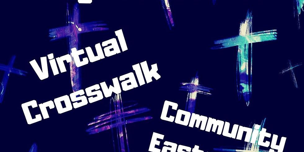 Virtual Holy Week Events; Crosswalk and Egg Hunt