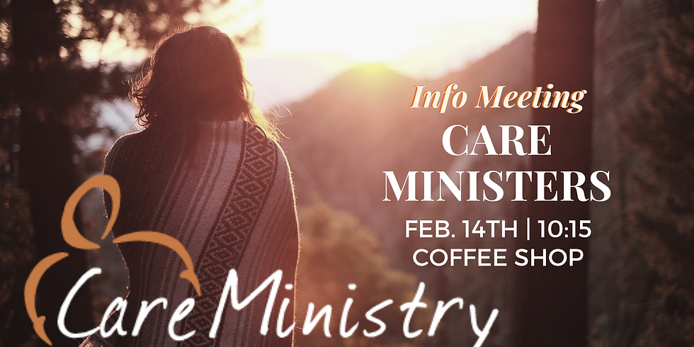 Care Ministry Info Meeting