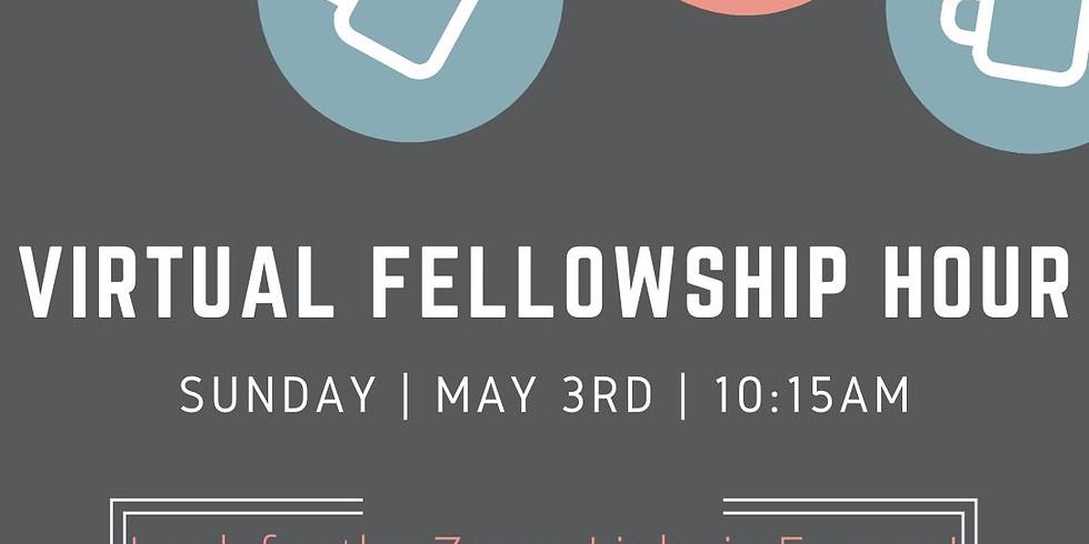 Virtual Fellowship Hour