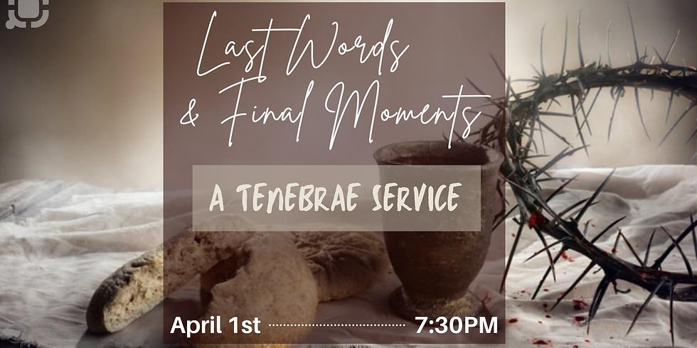 Tenebrae Service