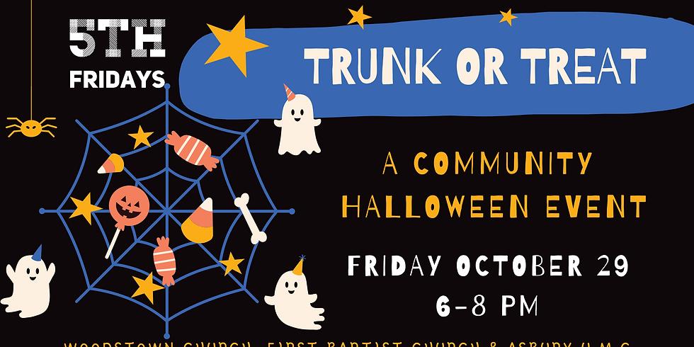 5th Fridays: Trunk or Treat