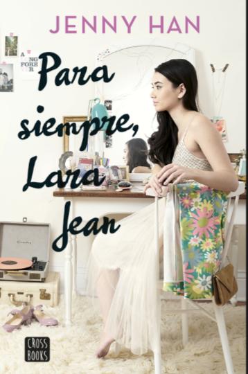 Para Siempre Lara Jean Libro Jenny Han