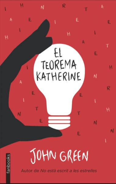 El Teorema de Katherine Libros John Green
