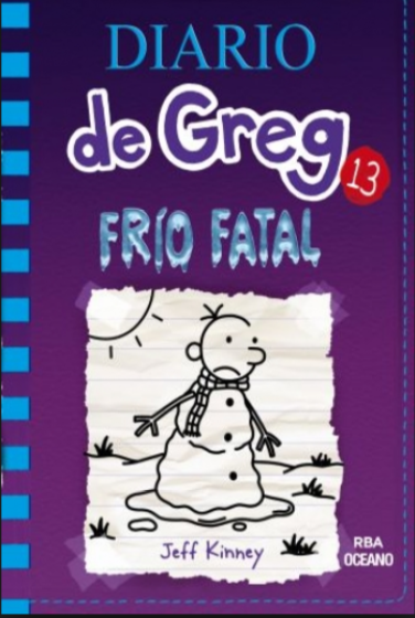 Greg libro 13  Frio Fatal Autor:: Jeff Kinney