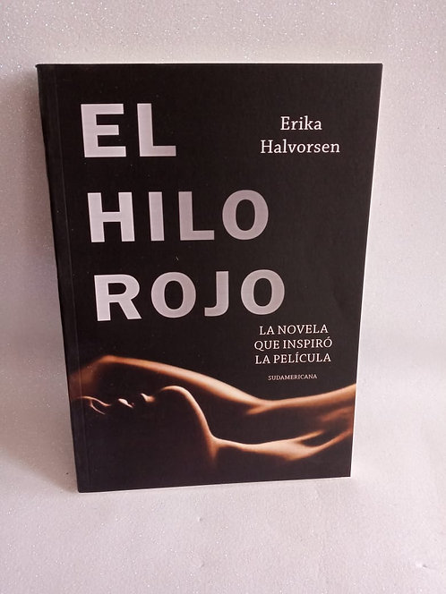 El Hilo Rojo Autor: Erika Halvorsen