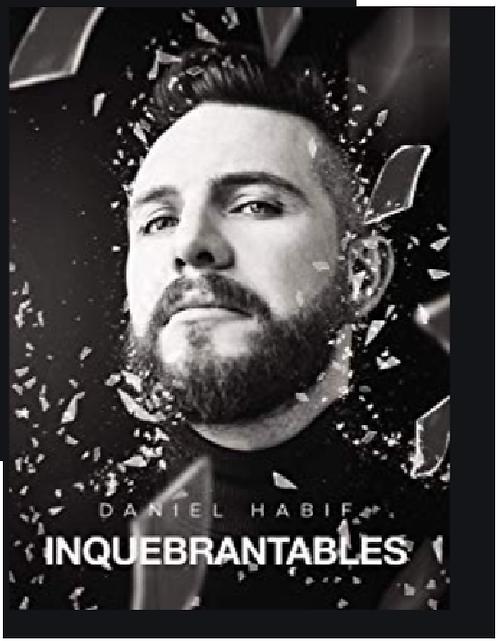 Inquebrantables  Libro Daniel Habif