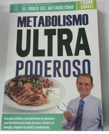 Metabolisto Ultra Poderoso  Autor : Frank Suarez