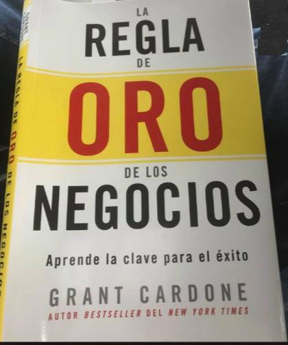 La Regla de Oro de Los Negocios Libro Grant Cardone