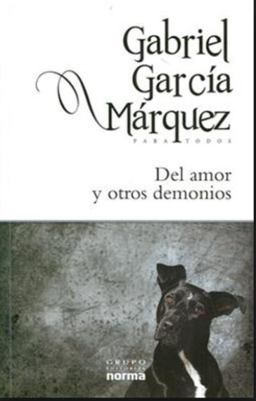 Del Amor y otros Demonios Libro Gabriel García Márquez