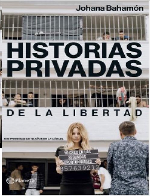 Original Historias Privadas De La Libertad Libro Johana Bahamono