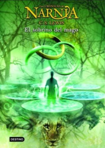 Cronicas de Narnia El Sobrino del Mago Libro 1 C.S. Lewis