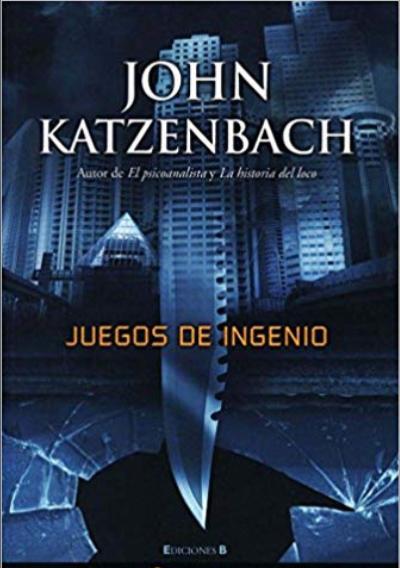 Juegos de Ingenio libro John Katzenbach