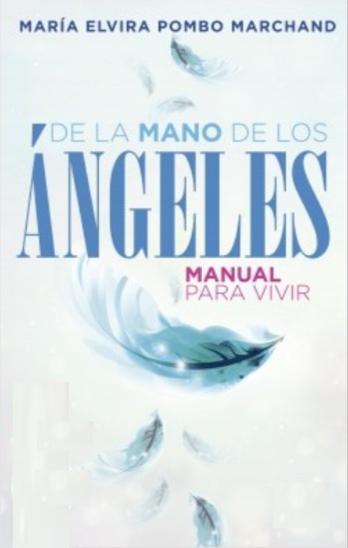 De la mano de los angeles Libro Maria Elvira Pombo