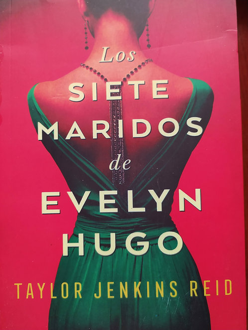 Los Siete Maridos De  Evelyn Hugo Autor: Taylor Jenkins