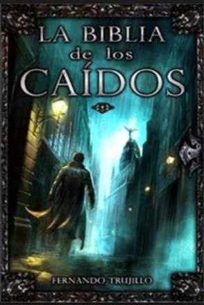 Biblia de los Caidos Tomo Cero Test Gris De Fernando Trujillo