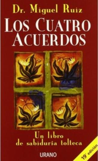 Los Cuatro Acuerdos Libro Miguel Ruíz
