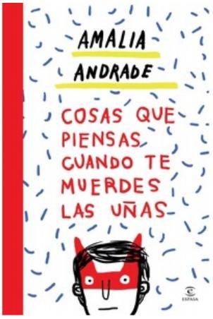 Cosas que Piensas cuando te muerdes las Uñas Libro Amalia Andrade