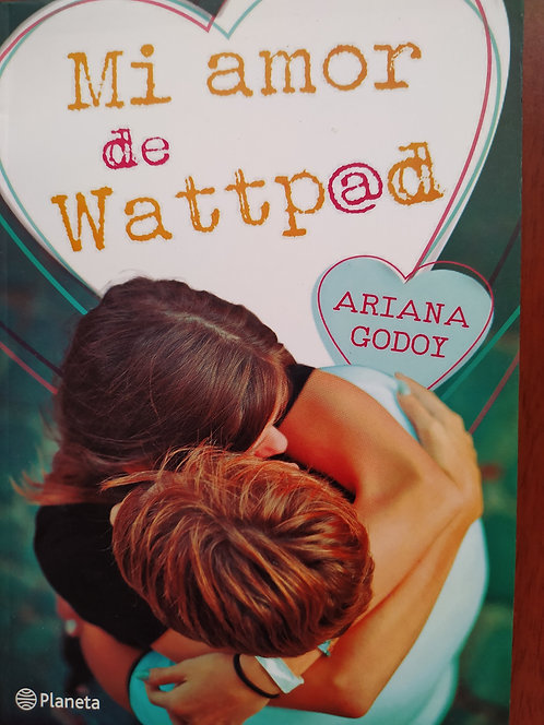 Mi Amor De Wattpad Autor: Ariana Godoy