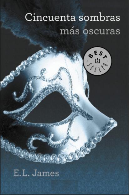 Cincuenta Sombras mas oscuras (Cincuenta sombras de Grey) Libro E.L. James