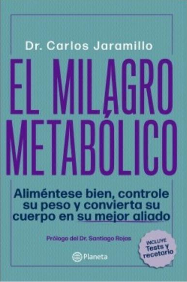 El milagro metabolico Libro Dr Carlos Jaramillo