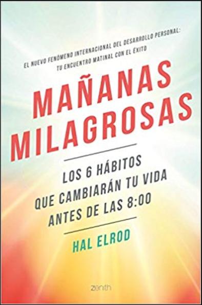Mañanas Milagrosas Libro Hal Elrod