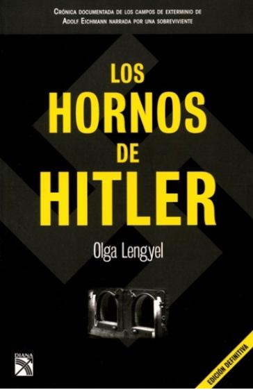 Los hornos de Hitler Libro  Olga Lengyel
