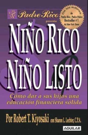 Niño Rico Niño Listo Libro Robert Kiyosaki en que invierten los ricos