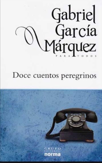 Doce Cuentos Peregrinos Libro Gabriel García Márquez