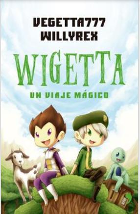 Wigetta Un Viaje Magico Libro Willyrex y Vigetta777