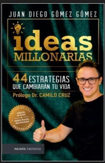Ideas Millonarias Libro Juan Diego Gómez