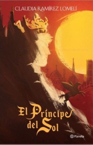 El principe del Sol Libro Original Claudia Ramirez