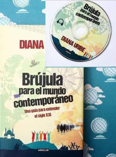 La Brujula Para El Mundo Contemporáneo Libro Diana Uribe