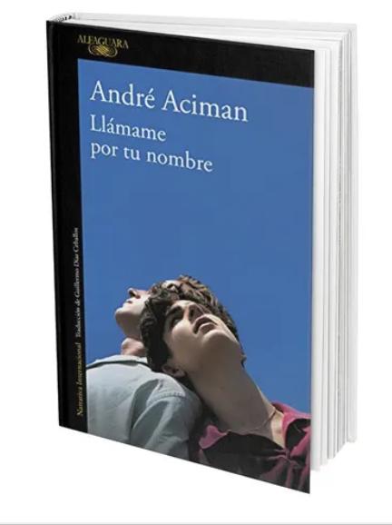 Llamame Por Tu Nombre Libro Andre Aciman