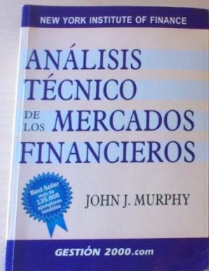 Analisis Tecnico de Los Mercados Financieros Libro Nuevo John J Murphy