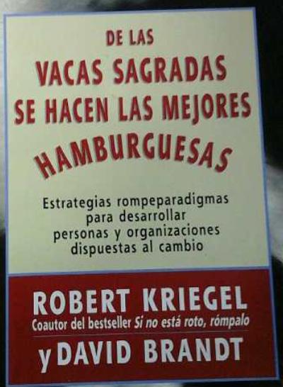 De Las Vacas Sagradas Se Hacen Las Mejores Hamburguesas  libro Robert Kriegel