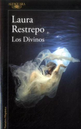 Los Divinos Libro Restrepo Laura