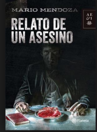 ORIGINAL Relato de Un Asesino Libro Mario Mendoza